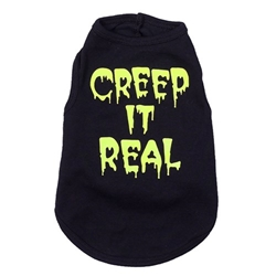 Creep It Real Dog Tee   kosher, hanukkah, toy, jewish, toy, puppy bed,  beds,dog mat, pet mat, puppy mat, fab dog pet sweater, dog swepet clothes, dog clothes, puppy clothes, pet store, dog store, puppy boutique store, dog boutique, pet boutique, puppy boutique, Bloomingtails, dog, small dog clothes, large dog clothes, large dog costumes, small dog costumes, pet stuff, Halloween dog, puppy Halloween, pet Halloween, clothes, dog puppy Halloween, dog sale, pet sale, puppy sale, pet dog tank, pet tank, pet shirt, dog shirt, puppy shirt,puppy tank, I see spot, dog collars, dog leads, pet collar, pet lead,puppy collar, puppy lead, dog toys, pet toys, puppy toy, dog beds, pet beds, puppy bed,  beds,dog mat, pet mat, puppy mat, fab dog pet sweater, dog sweater, dog winte