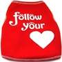Follow Your Heart Dog Tank Shirt  dog bowls,susan lanci, puppia,wooflink, luxury dog boutique,tonimari,pet clothes, dog clothes, puppy clothes, pet store, dog store, puppy boutique store, dog boutique, pet boutique, puppy boutique, Bloomingtails, dog, small dog clothes, large dog clothes, large dog costumes, small dog costumes, pet stuff, Halloween dog, puppy Halloween, pet Halloween, clothes, dog puppy Halloween, dog sale, pet sale, puppy sale, pet dog tank, pet tank, pet shirt, dog shirt, puppy shirt,puppy tank, I see spot, dog collars, dog leads, pet collar, pet lead,puppy collar, puppy lead, dog toys, pet toys, puppy toy, dog beds, pet beds, puppy bed,  beds,dog mat, pet mat, puppy mat, fab dog pet sweater, dog sweater, dog winter, pet winter,dog raincoat, pet raincoat