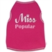 Miss Popular Dog Shirt - iss-popularL-42K